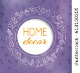 home decor banner. card with... | Shutterstock .eps vector #613150205