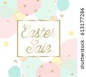 easter sale poster brochure... | Shutterstock .eps vector #613177286