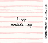 mother's day greeting card...   Shutterstock .eps vector #613259618