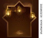 ramadan kareem greeting with... | Shutterstock .eps vector #613268102