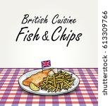 traditional british food fish... | Shutterstock .eps vector #613309766