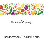 we are what we eat. healthy... | Shutterstock .eps vector #613417286