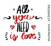 valentines day letters. all you ... | Shutterstock .eps vector #613440566
