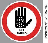 no bribes sign. financial... | Shutterstock .eps vector #613457702
