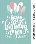hand drawing lettering happy... | Shutterstock .eps vector #613522706
