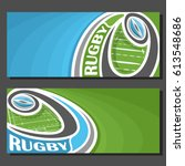 vector banners for rugby game ... | Shutterstock .eps vector #613548686