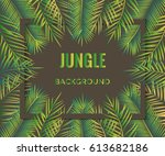 jungle background. tropical... | Shutterstock .eps vector #613682186
