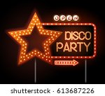 neon sign of disco star and... | Shutterstock .eps vector #613687226