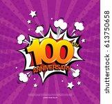 100th anniversary emblem....   Shutterstock .eps vector #613750658