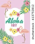summer aloha party card with... | Shutterstock .eps vector #613752812