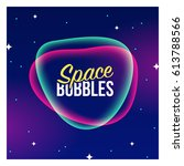 vector space bubble banner.... | Shutterstock .eps vector #613788566