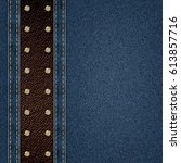 denim jeans background | Shutterstock . vector #613857716
