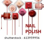 close up of nail polish flow on ... | Shutterstock .eps vector #613959956