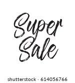 super sale  text design. vector ... | Shutterstock .eps vector #614056766