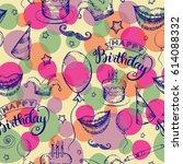 seamless happy birthday holiday ... | Shutterstock .eps vector #614088332