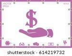 hand dollar icon | Shutterstock .eps vector #614219732