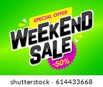 weekend sale advertising banner ... | Shutterstock .eps vector #614433668