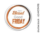 good friday | Shutterstock .eps vector #614459498