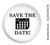 save the date icon. save the... | Shutterstock . vector #614524676