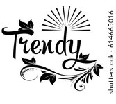 trendy. calligraphic isolated...   Shutterstock .eps vector #614665016