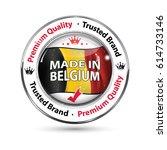 made in belgium  premium...   Shutterstock .eps vector #614733146
