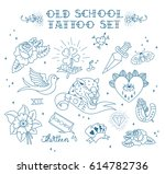 old school tattoo set. tattoo...   Shutterstock .eps vector #614782736