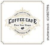 vintage frame logo design for... | Shutterstock .eps vector #614807996