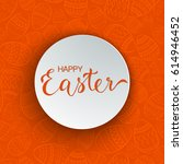happy easter greeting card with ... | Shutterstock . vector #614946452