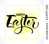 happy easter lettering with... | Shutterstock .eps vector #614997182