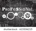 professional sign and gear... | Shutterstock .eps vector #615336215
