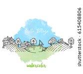 panorama of village in sketch... | Shutterstock .eps vector #615408806