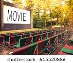 outdoor cinema screen and movie ... | Shutterstock . vector #615520886