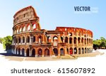 roman colosseum. rome  italy ... | Shutterstock .eps vector #615607892