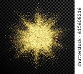 gold glitter powder explosion.... | Shutterstock .eps vector #615608216