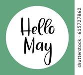 hello may handwritten...   Shutterstock .eps vector #615727862