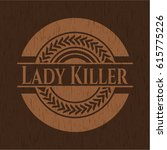 lady killer wooden emblem. retro | Shutterstock .eps vector #615775226