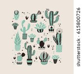 card with cactus in a flower... | Shutterstock .eps vector #615800726