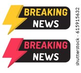 breaking news. badge with icon. ... | Shutterstock .eps vector #615915632