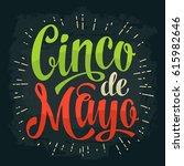cinco de mayo lettering. vector ... | Shutterstock .eps vector #615982646