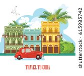 welcome to cuba  travel poster... | Shutterstock .eps vector #615985742