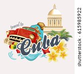 welcome to cuba  travel poster... | Shutterstock .eps vector #615985922