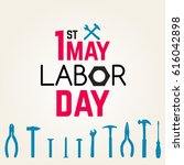 1 may   labour day. vector... | Shutterstock .eps vector #616042898
