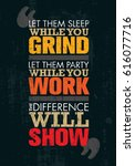 let them sleep while you grind. ... | Shutterstock .eps vector #616077716