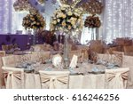 luxury wedding decor with... | Shutterstock . vector #616246256