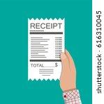 hand holds receipt. paper... | Shutterstock . vector #616310045