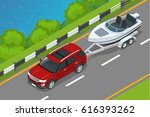 the suv drives a motor boat... | Shutterstock .eps vector #616393262