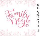 floral frame and hand lettering ... | Shutterstock .eps vector #616510538