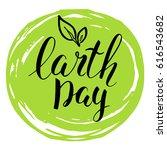 handwritten inscription earth... | Shutterstock .eps vector #616543682
