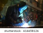 welders working at the factory... | Shutterstock . vector #616658126