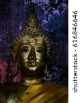 the buddha statue with painting ... | Shutterstock . vector #616846646